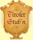 Tiroler Stub´n
